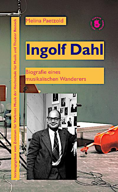Ingolf Dahl-biographie-paetzold